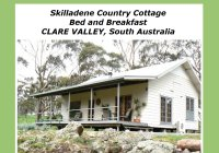 Skilladene Cottage in the Clare Valley of South Australia - Self Contained Bed and Breakfast Accommodation